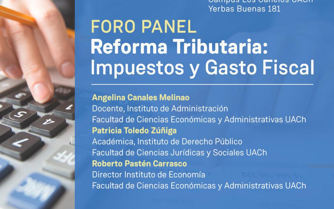 Lunes 18/11: Foro analizará Reforma Tributaria